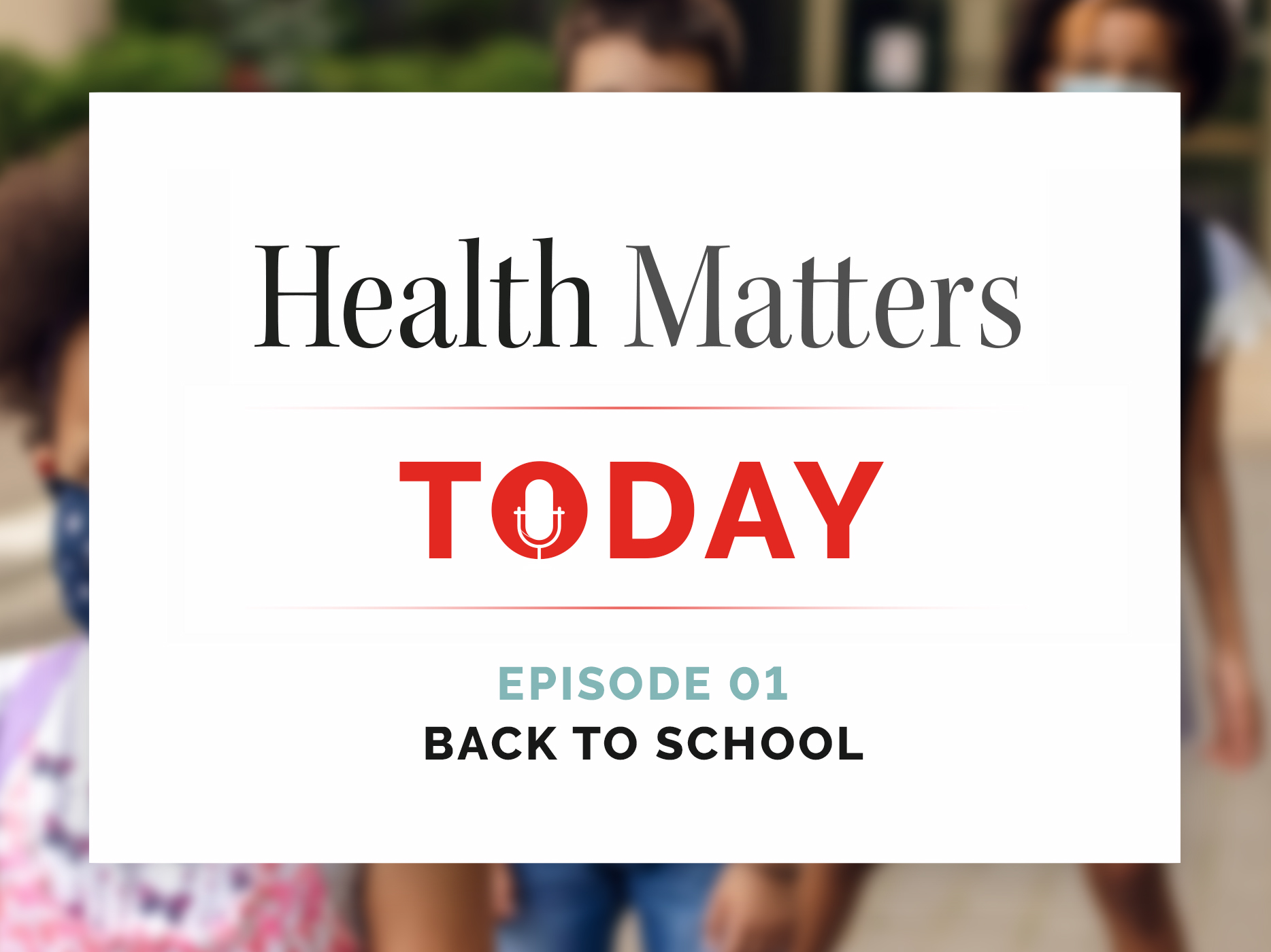 Health Matters Today Podcast