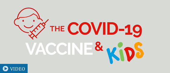 COVID-19 Vaccine and Kids: What Parents Should Know